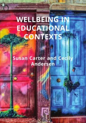 Front cover of the open text 'Wellbeing in educational contexts'
